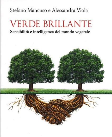 Verde Brillante - sensibililtà e intelligenza del mondo vegetale